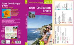 Juin 2016 : parution du guide Tours – Côte basque à vélo